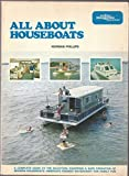 img - for All about houseboats;: Your complete guide to the fabulous world of inland and coastal cruising--the evaluation, selection, purchase, and safe use of today's houseboats book / textbook / text book