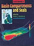 Basin Compartments and Seals (AAPG Me...