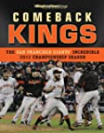 Comeback Kings: The San Francisco Gia...