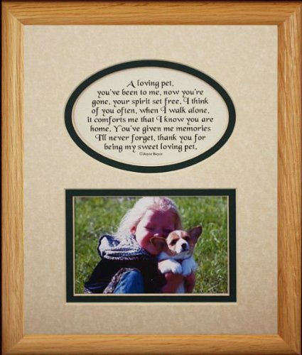 8x10 LOVING PET Picture & Poetry Photo Gift Frame ~ Cream/Hunter Green Mat * Memorial * Bereavement * Sympathy * Condolence Picture and Poetry Keepsake Gift Frame for a Beloved Pet