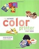 Ultimate Color Printer Craft Book