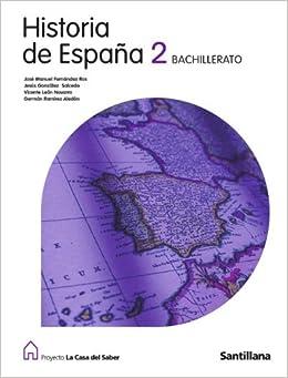 historia de espana 2 bachillerato la casa del saber: German;Fernández