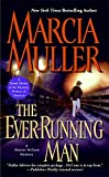 The Ever-Running Man (0446401161) by Marcia Muller
