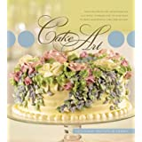 Cake Art: Simplified Step-by-Step Instructions and Illustrated Techniques for the Home Baker to Create Show Stopping Cakes and Cupcakesby The Culinary Institute...