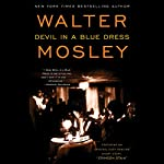 Devil in a Blue Dress: An Easy Rawlins Mystery | Walter Mosley