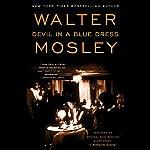 Devil in a Blue Dress: An Easy Rawlins Mystery | Walter Mosley