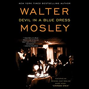 Devil in a Blue Dress: An Easy Rawlins Mystery