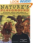 Nature's Playground: Activities, Craf...