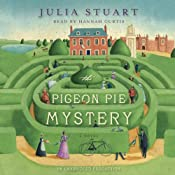 The Pigeon Pie Mystery: A Novel | [Julia Stuart]