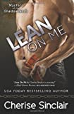 Lean on Me (Masters of the Shadowlands) (Volume 4)