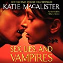 Sex, Lies, and Vampires (       UNABRIDGED) by Katie MacAlister Narrated by Hillary Huber