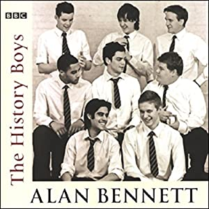 The History Boys (Dramatised) Audiobook