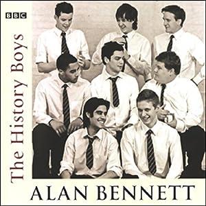 The History Boys (Dramatized) Audiobook