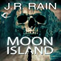 Moon Island: Vampire for Hire, Book 7 (       UNABRIDGED) by J. R. Rain Narrated by Dina Pearlman