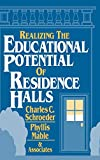 img - for Realizing the Educational Potential of Residence Halls book / textbook / text book