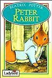 The Tale of Peter Rabbit (Ladybird Peter Rabbit & Friends Storybooks) Beatrix Potter