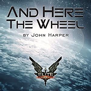 And Here the Wheel Audiobook