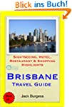 Brisbane, Gold Coast & Sunshine Coast...