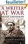 A Writer At War: Vasily Grossman with...