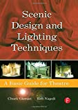 img - for Scenic Design and Lighting Techniques: A Basic Guide for Theatre book / textbook / text book