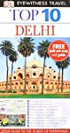 Delhi (DK Eyewitness Top 10 Travel Guide)