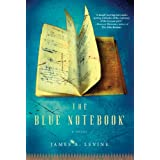 The Blue Notebook: A Novelby James A. Levine