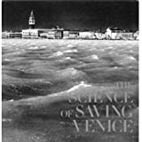 img - for SCIENCE OF SAVING VENICE, THE book / textbook / text book