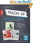 Trick 17 - 365 Alltagstipps: Lifehack...
