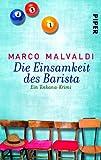 Die Einsamkeit des Barista: Ein Toskana-Krimi (Barbesitzer Massimo-Reihe) ( Originaltitel: Il re dei giochi)