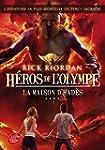 H�ros de l'Olympe - Tome 4 - La maiso...
