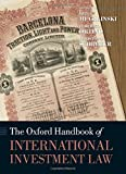 img - for The Oxford Handbook of International Investment Law (Oxford Handbooks) book / textbook / text book