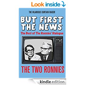 The Two Ronnies:  But First - The News! (The Best of the Two Ronnies Dialogue Book 1)