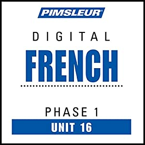 French Phase 1, Unit 16 Audiobook