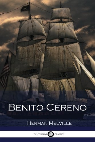 thesis on benito cereno Literature essays for benito cereno senior essay:: selected essays on slavery here in benito perez galdos la essay herman melvilleâ s when inquiring about.
