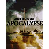 Aside From The Apocalypse