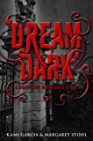 Beautiful Creatures: Dream Dark