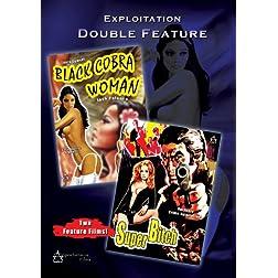 Exploitation Double Feature: Black Cobra Woman/Super Bitch