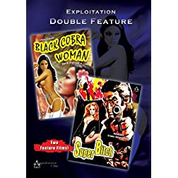 Exploitation Double Feature: Black Cobra Woman/Super Bitch