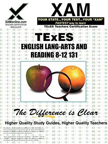 TExES English Language Arts and Reading 8-12 131 (XAM TEXES)