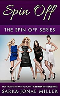 (FREE on 6/29) Spin Off: A Novel by Sarka-Jonae Miller - http://eBooksHabit.com