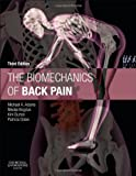 img - for The Biomechanics of Back Pain, 3e by Michael A. Adams BSc PhD (2012-09-28) book / textbook / text book