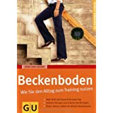 """Beckenboden: Wie Sie den Alltag zum Training nutzen (GU Ratgeber Fitness)von """"Irene Lang-Reeves"""""""