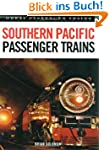 Southern Pacific Passenger Trains (Gr...