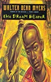 The Dream Bearer (006029521X) by Myers, Walter Dean