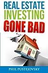 Real Estate Investing Gone Bad: 21 tr...