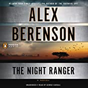 The Night Ranger: A John Wells Novel, Book 7 | Alex Berenson