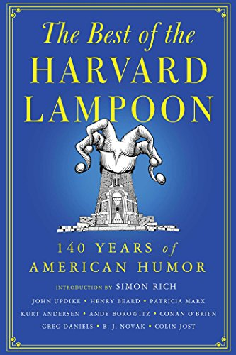 The Best of the Harvard Lampoon: 140 Years of American Humor