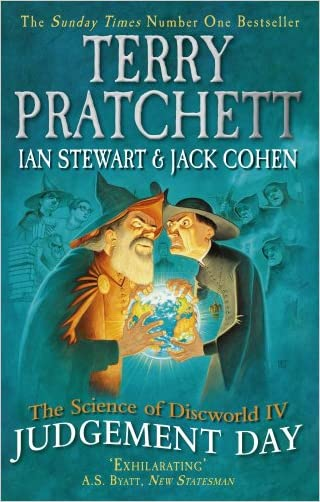 The Science of Discworld IV: Judgement Day written by Terry Pratchett
