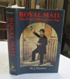 Royal Mail: Post Office Since 1840 M.J. Daunton