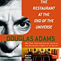 The Restaurant at the End of the Universe: The Hitchhiker's Guide to the Galaxy, Book 2 (       UNABRIDGED) by Douglas Adams Narrated by Martin Freeman